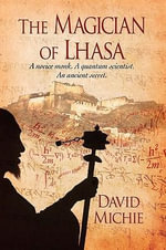 The Magician of Lhasa - David Michie