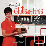 Lindy's Gluten-Free Goodies and More! - Lindy Clark
