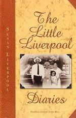 The Little Liverpool Diaries - Susan Diane Liverpool