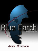 Blue Earth - Jeff Stover