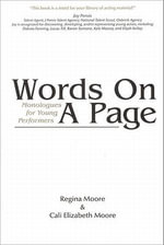 Words on a Page : Monologues for Young Performers - Regina Moore