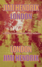 Jimi Hendrix : London - William Saunders