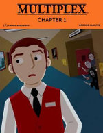 Multiplex : Chapter 1 - Gordon McAlpin