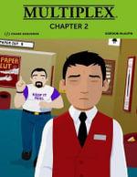 Multiplex : Chapter 2 - Gordon McAlpin