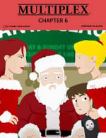 Multiplex : Chapter 6 - Gordon McAlpin