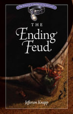 The Ending Feud - Jefferson Knapp
