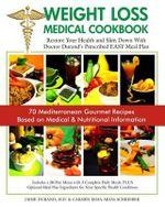 Weight Loss Medical Cookbook - Dr Jaime Durand M D