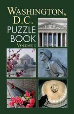 Washington, D.C. Puzzle Book, Volume 1 - Grab a Pencil Press