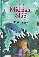The Midnight Ship : Creepies Series - Rose Impey