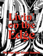 Livin' on the Edge - The Edge Alt High School Students