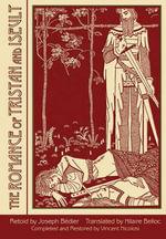 Romance of Tristan & Iseult - Joseph Badier