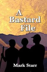A Bastard File : The Epidemic - Mark Starr
