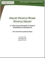 Smart People, Work People Smart - Ph. D. Larry Cole