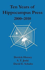 Ten Years of Hippocampus Press : 2000-2010 - Derrick Hussey