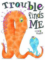 Trouble Finds Me - Craig Kunce