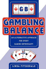 Gambling Balance :  Expert Strategy Guide for Winning No Limit Texas ... - Linda Fitzgerald
