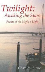 Twilight : Into the Night - Gary William Burns