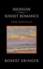 Reunion - Sunset Romance, Two Novellas - Robert Eringer