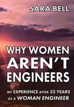 Why Women Aren't Engineers - Sara Bell