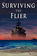 Surviving the Flier - R J Hughes