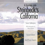 A Journey into Steinbeck's California - Susan Shillinglaw