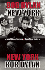 Bob Dylan : New York - June Skinner Sawyers