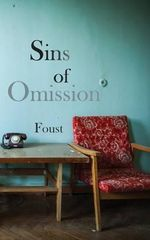 Sins of Omission - Foust