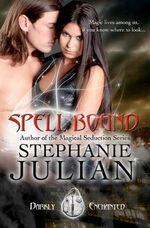 Spell Bound : Darkly Enchanted - Stephanie Julian