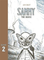 Sammy the Mouse : Book 2 - Zak Sally