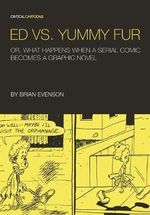 Ed vs. Yummy Fur : Professor J.R.R. Tolkien's Magic Mirror Maps of Wa... - Brian Evenson