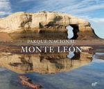 Parque Nacional Monte Leon - Antonio Vizcaino