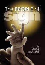 The People of the Sign : With a Postcript by Charles Hartshorne - Wade Fransson