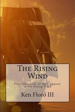 The Rising Wind - Ken Floro III