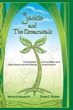 Jackie and the Dreamstalk - Duane C Wilson