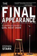 The Final Appearance of America's Favorite Girl Next Door - Stephen Stark