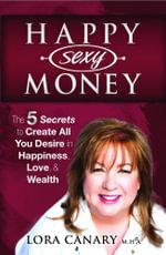 Happy Sexy Money - Lora Canary