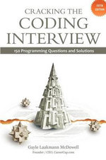 Cracking the Coding Interview : 150 Programming Questions and Solutions - Gayle Laakmann McDowell