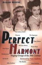 Perfect Harmony : Singing Groups of the 20th Century - Richard Grudens