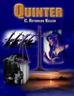 Quinter : An Adventure Story with a Heart - C. Keller