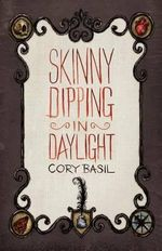 Skinny Dipping in Daylight - Cory Basil