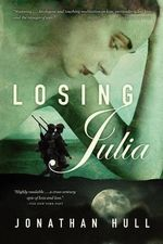 Losing Julia - MR Jonathan Hull