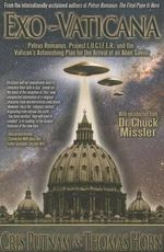 Exo-Vaticana : Petrus Romanus, Project L.U.C.I.F.E.R. and the Vatican's Astonishing Plan for the Arrival of an Alien Savior - Cris Putnam
