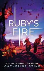 Ruby's Fire - Catherine Stine
