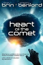 Heart of the Comet - Gregory Benford