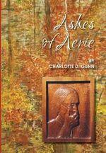 Ashes of Aerie - Charlotte D Gunn