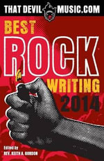 That Devil Music : Best Rock Writing 2014