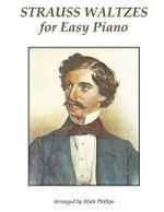Strauss Waltzes for Easy Piano - Johann Strauss, Jr.