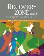 Recovery Zone, Volume 2 : Achieving Balance in Your Life: The External Tasks