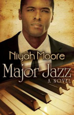 Major Jazz (Peace in the Storm Publishing Presents) - Niyah Moore