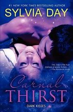 Carnal Thirst : Dark Kisses - Sylvia Day